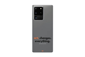 S10 Art Changes Everything Written Phone Case